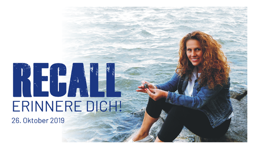 RECALL - Erinnere Dich! 26.10.2019